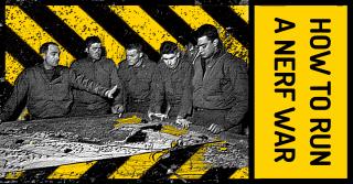 How to run a NERF War