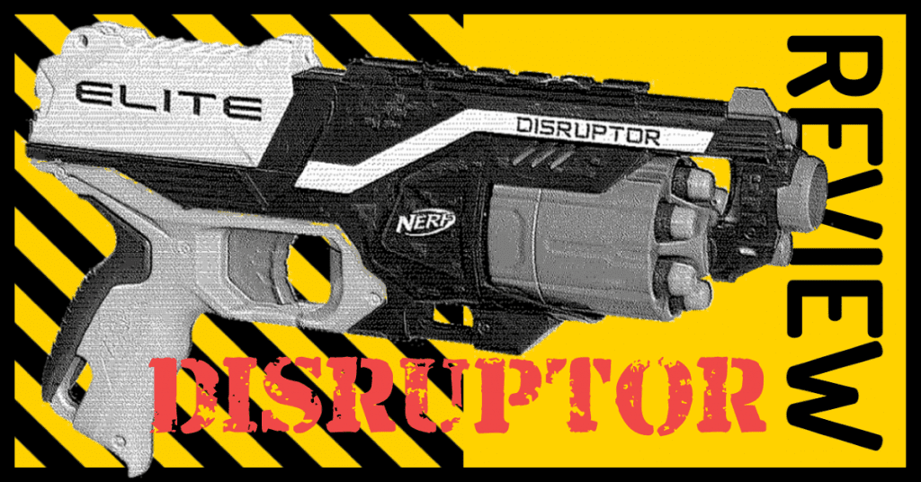 NERF Disruptor Review