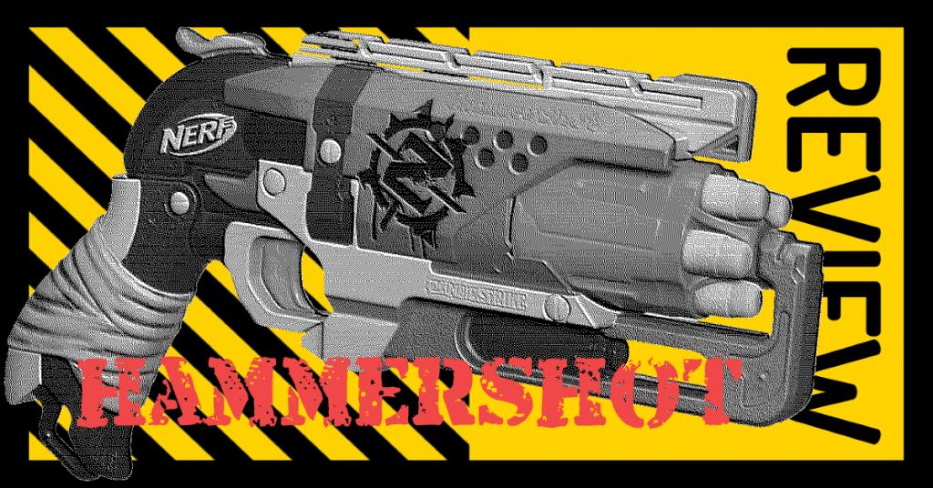 NERF Hammershot Review