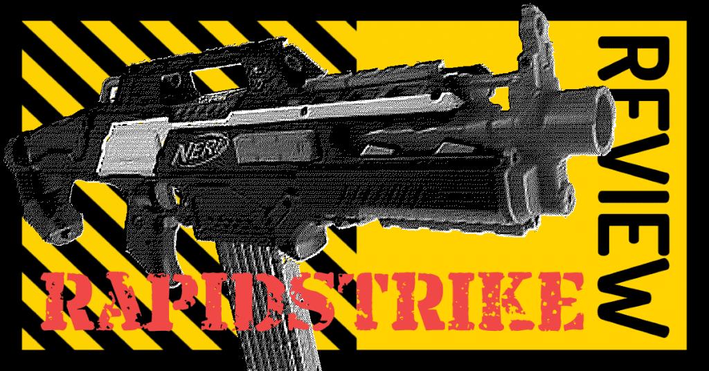 NERF RapidStrike review
