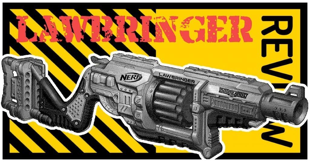 NERF Doomlands 2169 Lawbringer Review